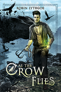"""As the Crow Flies"" — Action, adventure, humor… and dragons!"