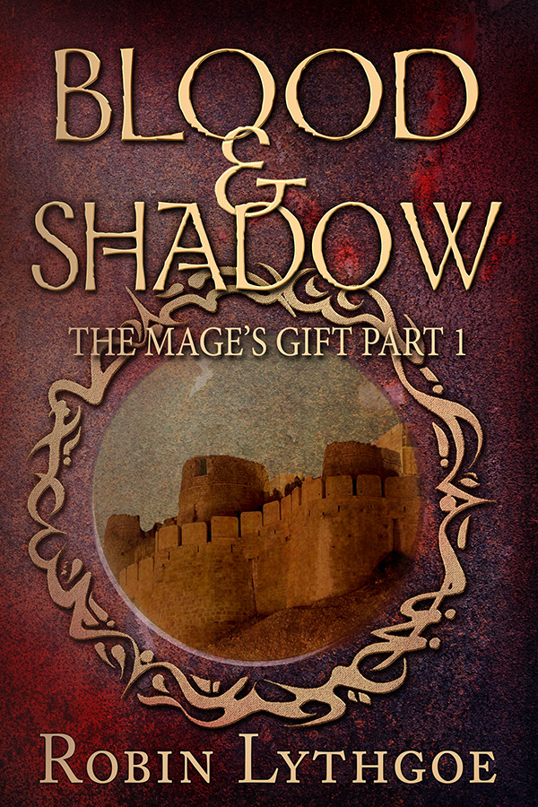 Blood and Shadow: Part 1 of The Mage's Gift