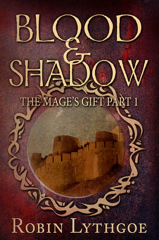 Blood and Shadow (The Mage's Gift: Part 1)