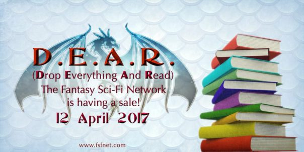 """""""Drop Everything and Read"""" event 12 April 2017, sponsored by the Fantasy and Science-Fiction Network"""
