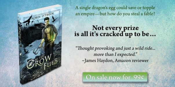 As the Crow Flies — 99¢ Summer Sale