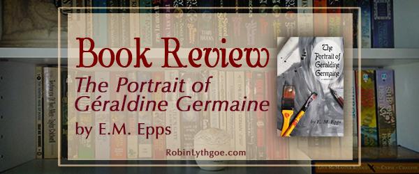 Book Review: The Portrait of Géraldine Germaine, by E.M. Epps
