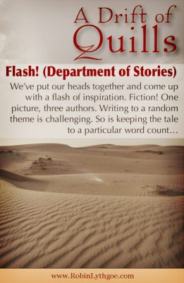 We've put our heads together and come up with a flash of inspiration. Fiction! One picture, three authors. Writing to a random theme is challenging. So is keeping the tale to a particular word count…