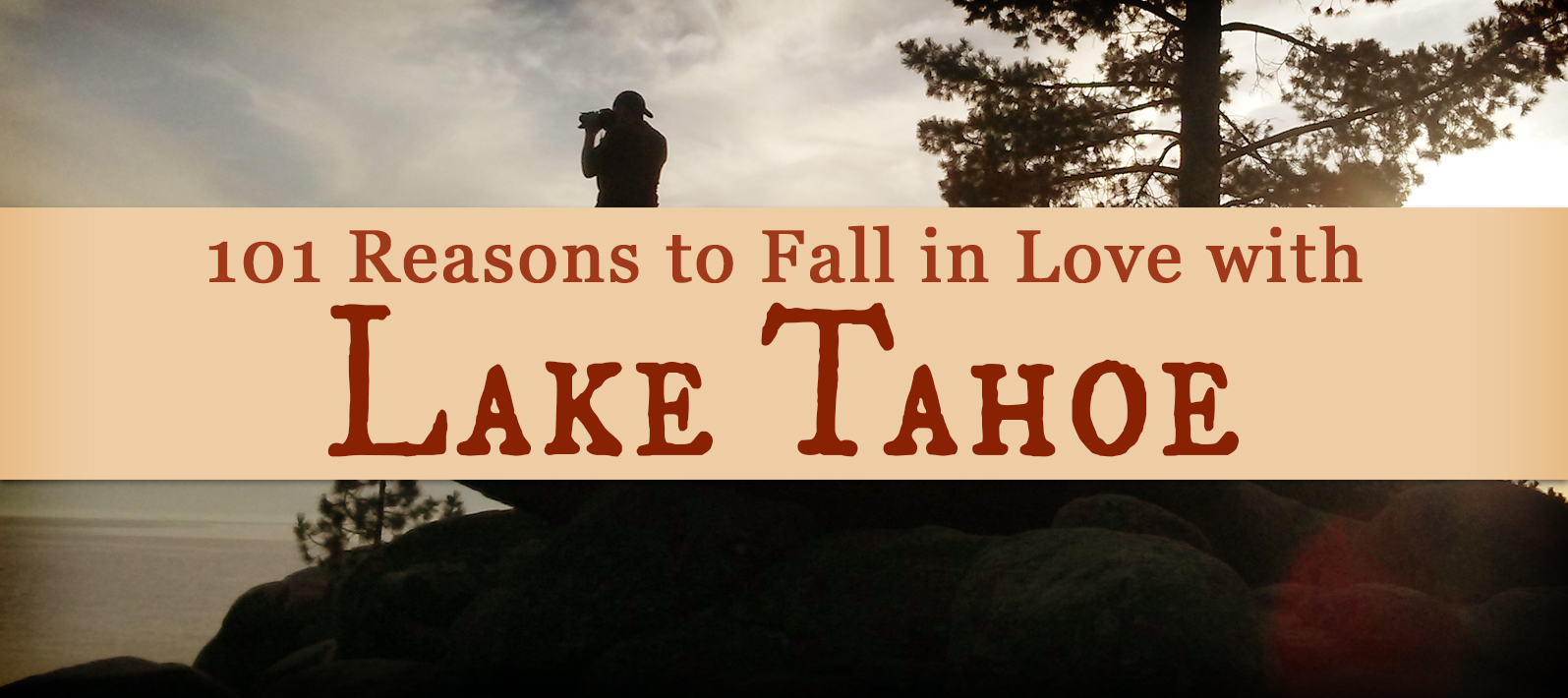 """101 Reasons to Fall in Love with Lake Tahoe: Had a *glorious* week at Lake Tahoe. Such breathtaking scenery! And when I say """"breathtaking,"""" I do so with all the words my thesaurus can list in mind: spectacular, awe-inspiring, magnificent, sensational, wondrous, and all the rest."""