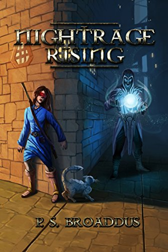 Nightrage Rising (Unseen Chronicles #2), by P.S. Broaddus