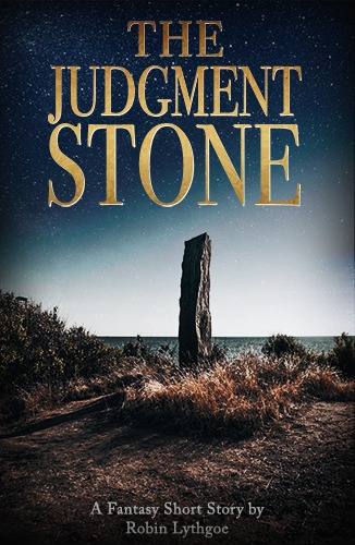 The Judgment Stone: She was just a simple traveling merchant—until she was mistaken twice in one day for someone's wife. Suddenly, she's dragon bait.