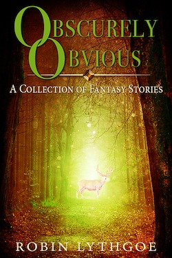 Obscurely Obvious (Short Story Collection)
