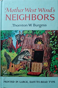 Mother West Wind's Neighbors, by Thornton Burgess