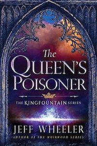 """The Queen's Poisoner,"" by Jeff Wheeler"