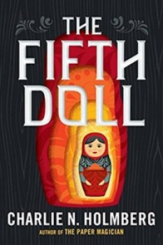 The Fifth Doll, by Charlie N. Holmberg
