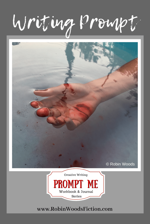 Bloody hand in a pool with reflection of trees. Photo Writing Prompts by Robin Woods.