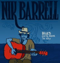 NIk Barrell - Blues Come Home To You EP artwork
