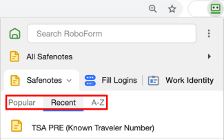 RoboForm makes it easy to sort logins, safenotes and bookmarks by Popular, Recent, and alphabetically