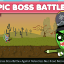 Epic Boss Battles