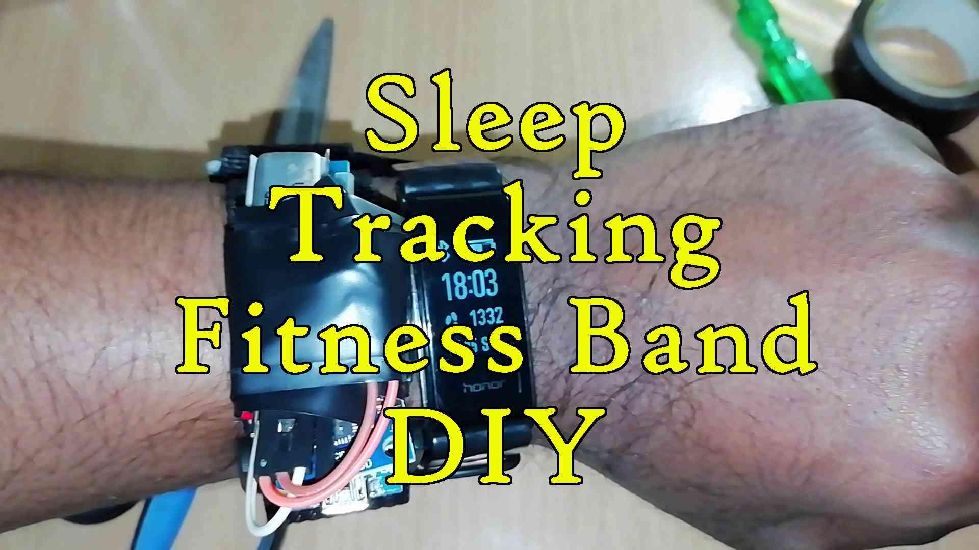 Sleep Monitoring Fitness Band with Arduino - Robotica DIY