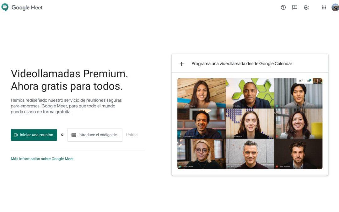 Google Meet – Videollamadas Premium. Ahora gratis para todos