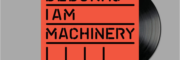 Album Review: I Am Machinery by Debukas