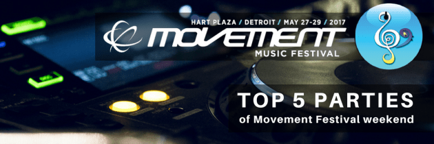 TOP 5 Can't-Miss Parties of Movement Weekend