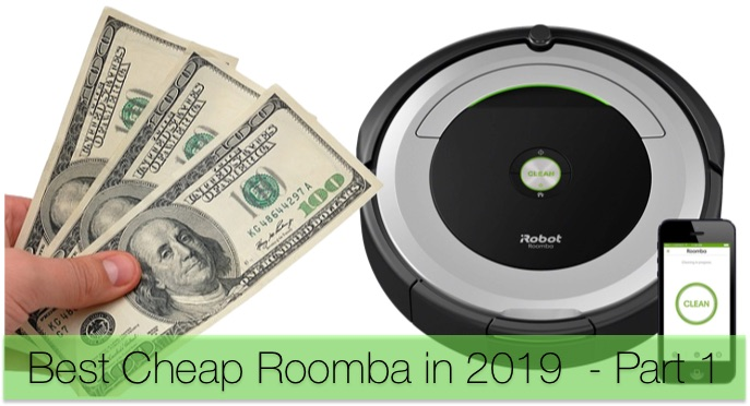 Review of 6 Best Cheap Roomba in 2019