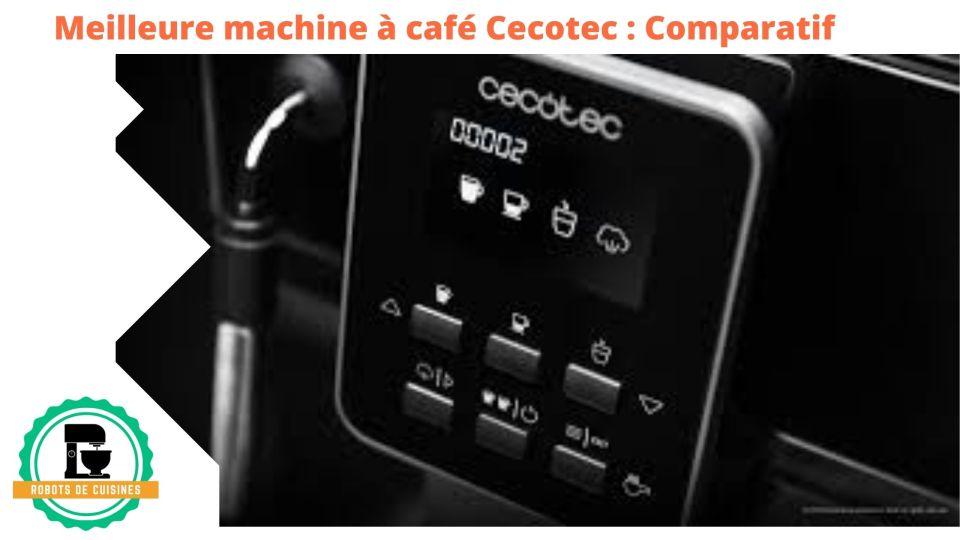 meilleure machine à café Cecotec