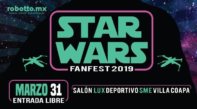 CDMX | Star Wars Fan Fest, Primera Edición.