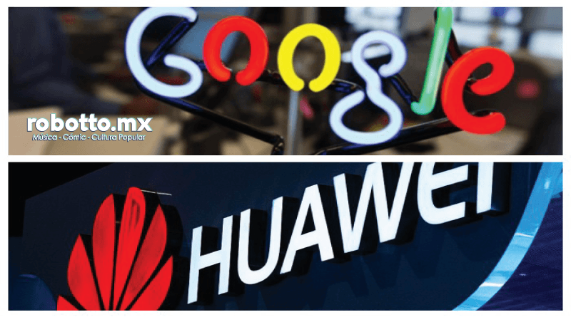 Noticias | El conflicto Google vs Huawei