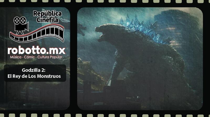 Godzilla 2: El Rey de Los Monstruos