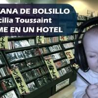 La Botana de Bolsillo. Cecilia Toussaint - Ámame en un hotel