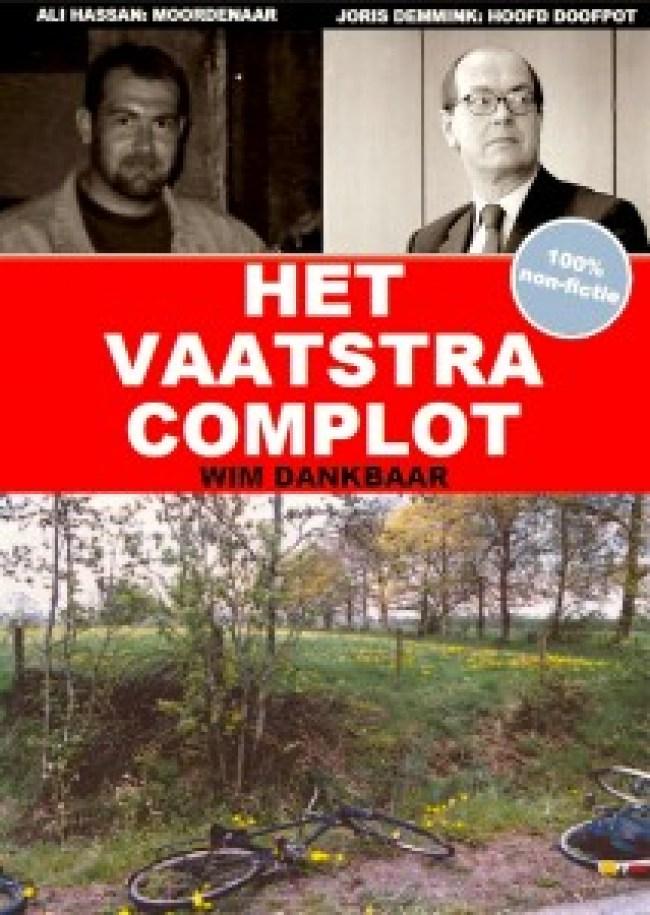 Lees mee met Micha Kat: Wim Dankbaar   Het Vaatstra Complot