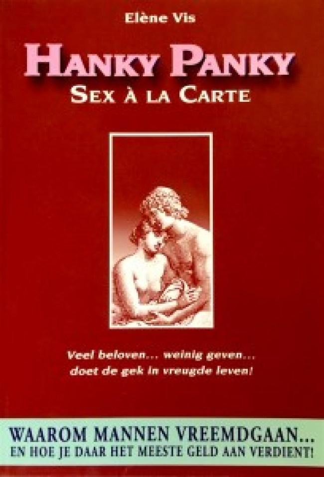 Elène Vis - Hanky Panky, Sex a la Carte