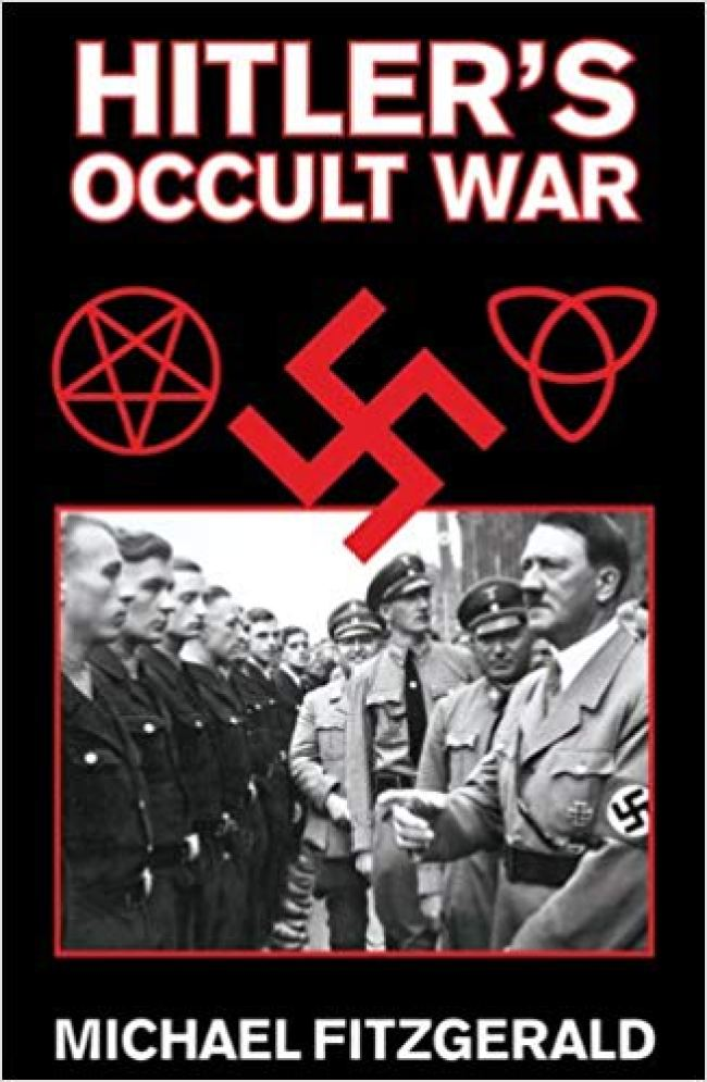 Michael Fitzgerald - Hitler's Occult War (foto What Does It Mean)