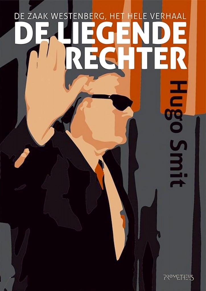 Lees mee met Micha Kat: Hugo Smit | De Liegende Rechter, De zaak Westenberg, het hele verhaal