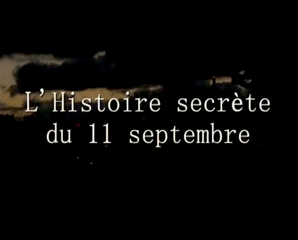 L'histoire Secrète Du 11 Septembre (foto YouTube)