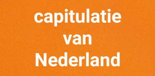 Capitulatie van Nederland (foto Twitter)