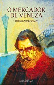 O Mercador de Veneza - Shakespeare
