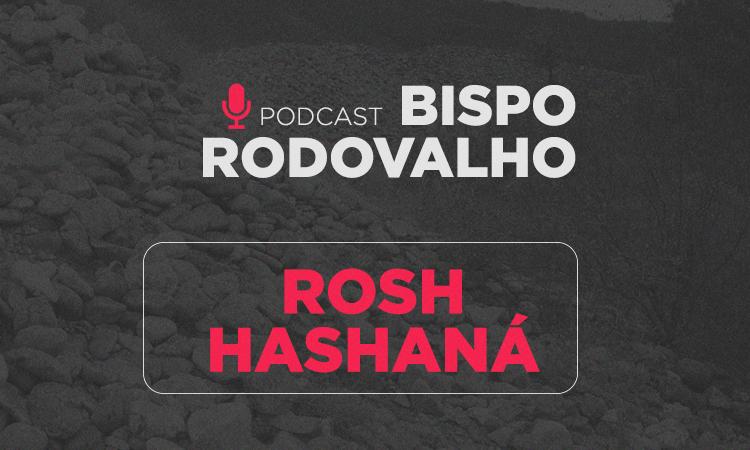 Rosh Hashaná – A cabeça profética do ano