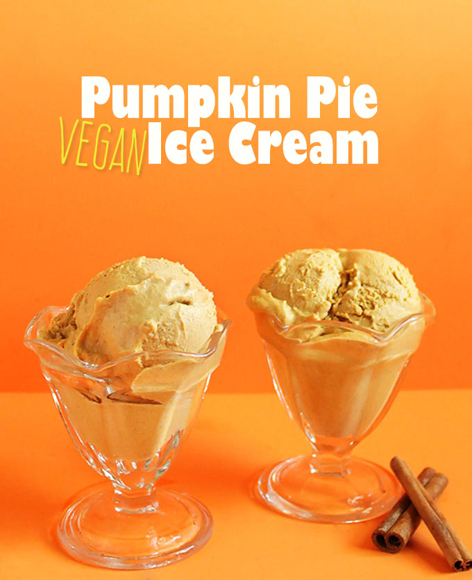 Vegan Pumpkin Pie Ice Cream. Incredibly creamy and rich! #vegan #pumpkin #icecream