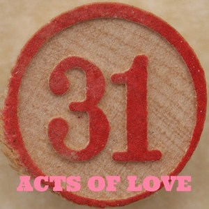 31 Acts of Love