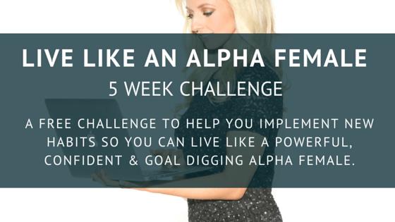 Alpha Female Video Challenge