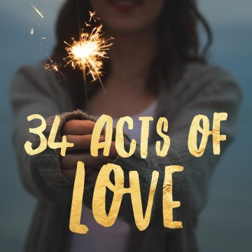 34 Acts of Love