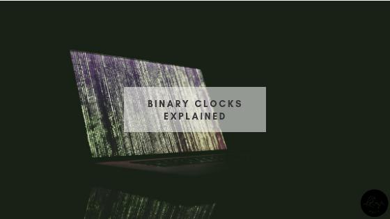 binary clocks explained
