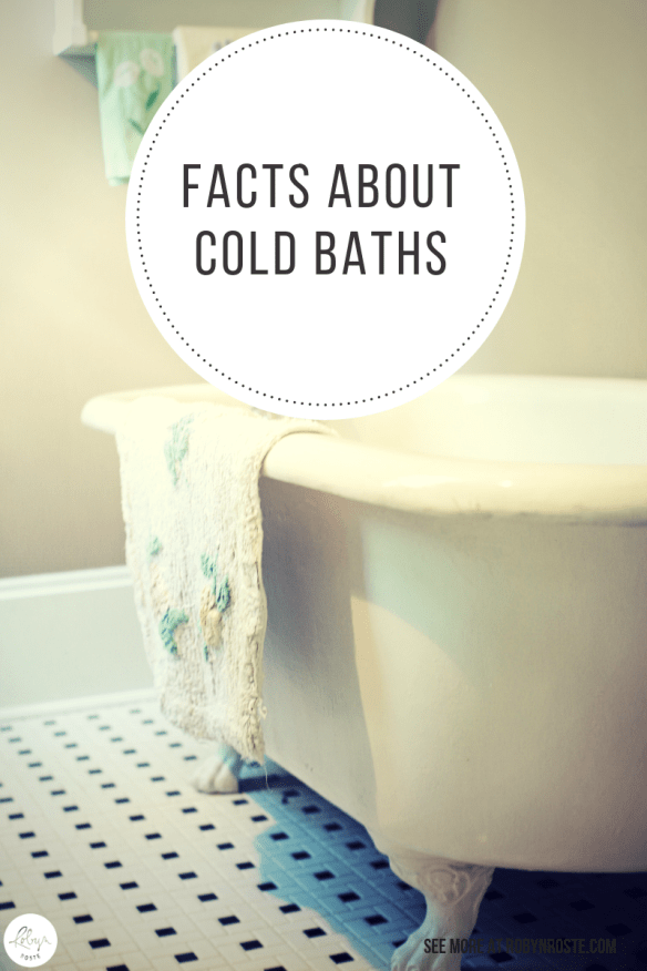 Today I have some quick cold bath facts to share, inspired by a random video I saw from the Dr. Oz show. I wish I had saved it to give you some context.