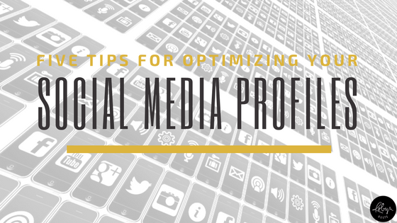 Optimizing Your Social Media Profiles