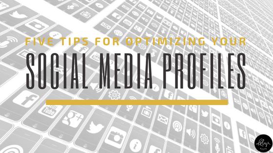 Optimizing Your Social Media Profiles