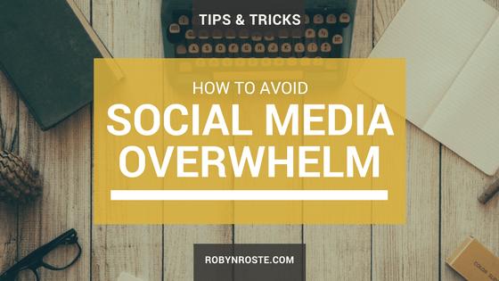 How to Avoid Social Media Overwhelm