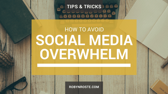 How to Avoid Social Media Overwhelm