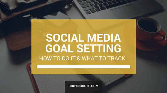 Setting Social Media Goals