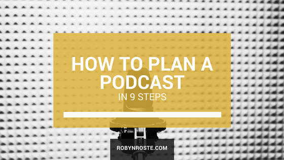 How to plan a podcast in 9 steps