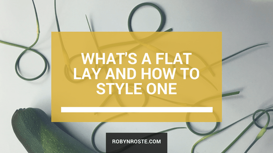 What is a flat lay and how to style one for Instagram