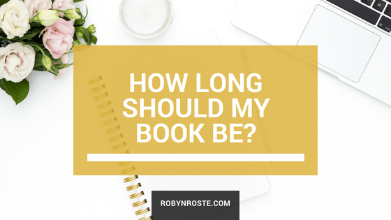 How Long Should My Book Be Guide to Word Count